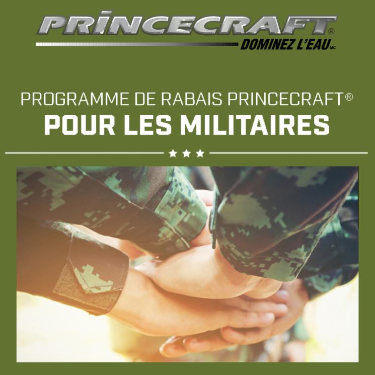 PROGRAMME DE RABAIS PRINCECRAFT® POUR LES MILITAIRES