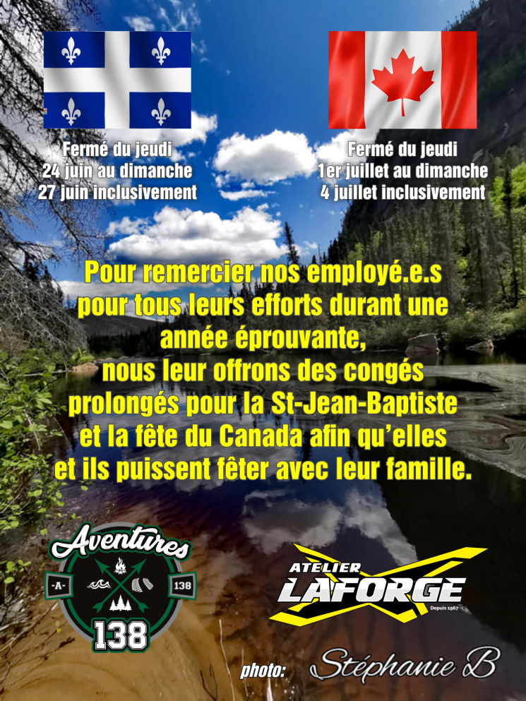 Congés prolongés – St-Jean-Baptiste et fête du Canada